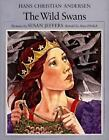 The Wild Swans by Hans Christian Andersen and Amy Ehrlich (1976, Hardcover)