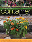 Colourful Container Gardens: Vibrant Schemes for Pots and Planters by Stephanie Donaldson (Paperback, 2009)