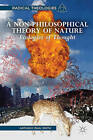 A Non-Philosophical Theory of Nature: Ecologies of Thought by A. Smith (Paperback, 2015)