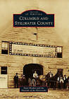 Columbus and Stillwater County by Patty Hooker, Museum of the Beartooths (Paperback / softback, 2011)