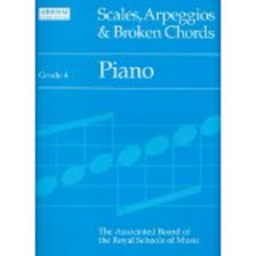 1 of 1 - ABRSM Scales Arpeggios and Broken Chords Piano Grade 4 Book S13 B21