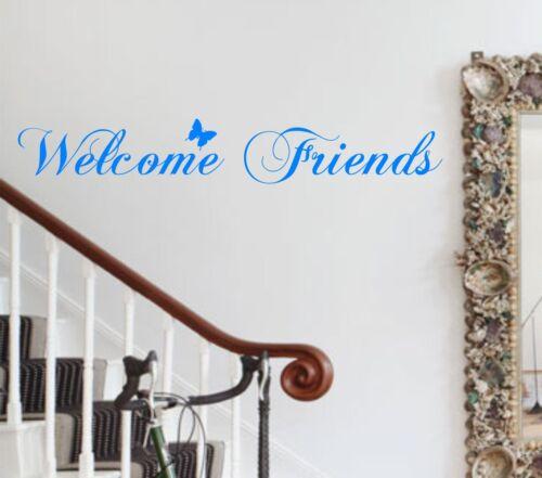 Welcome Friends Butterfly Wall Art Sticker Vinyl Decal Entrance Hall Kitchen
