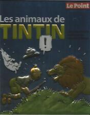 Hergé Les animaux de Tintin  » Le Point » tirage limité 3499 exemplaires
