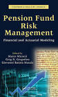 Pension Fund Risk Management: Financial and Actuarial Modeling by Taylor & Francis Ltd (Hardback, 2010)