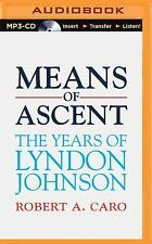 The Years of Lyndon Johnson: Means of Ascent 2 by Robert A. Caro (2015, MP3...