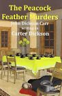 The Peacock Feather Murders by Carter Dickson (Paperback / softback, 2011)