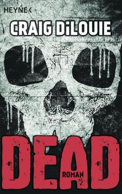Dead von Craig DiLouie (2014, Taschenbuch)