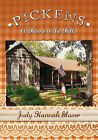 Pickens: At Home in the Hills by Judy Glover (Paperback / softback, 2009)