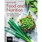 WJEC GCSE Food and Nutrition: Student Book by Jayne Hill, Fiona Dowling, Bethan Jones, Victoria Ellis (Paperback, 2016)