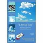 1 ABC of Love 9780595423859 by J. 317 Book