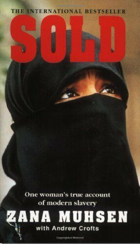 Sold: One woman's true account of modern slavery: Story of Mode .9780751509519