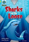 Project X Origins: Lime Book Band, Oxford Level 11: Masks and Disguises: Sharks on the Loose by Kathryn White (Paperback, 2014)