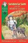 Seldovia Sam and Wildfire Escape by Susan Woodward Springer (Paperback, 2005)