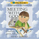 Meeting With God by Nancy Gorrell (Paperback, 2001)