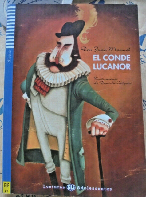 EL CONDE LUCANOR con Cd - NIVEL 2 A2 - DON JUAN MANUEL - LECTURAS ELI