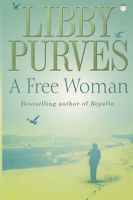 1 of 1 - A Free Woman, Libby Purves | Paperback Book | Very Good | 9780340793893