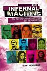 The Infernal Machine: An Alternative History of Terrorism by Matthew Carr (Paperback, 2010)