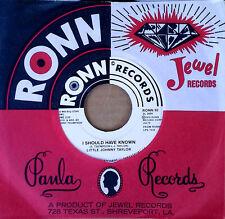 LITTLE JOHNNY TAYLOR - L.J.T. b/w I SHOULD HAVE KNOWN - RONN 45 - WHITE LBL PRO
