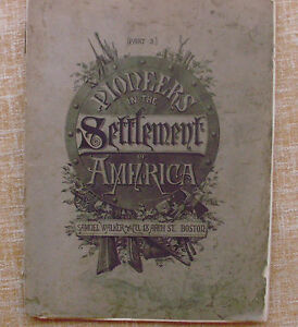 Pioneers in the Settlement of America, Part 3, Samuel Walker & Co., year 1800s? - España - Pioneers in the Settlement of America, Part 3, Samuel Walker & Co., year 1800s? - España