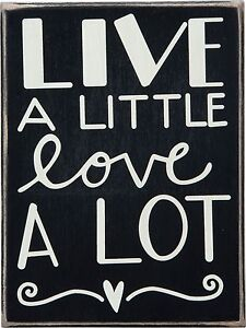 LIVE-A-LITTLE-LOVE-A-LOT-Wooden-Box-Sign-6-034-x-8-034-Primitives-by-Kathy