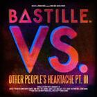 Vs. (Other Peoples Heartache,Pt. III) von Bastille (2014)