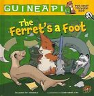 The Ferret's a Foot by Colleen AF Venable (Hardback, 2011)