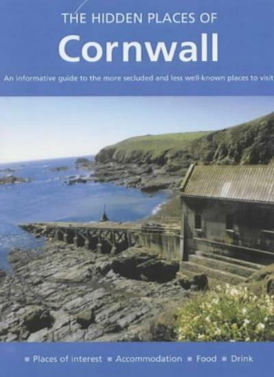 The Hidden Places of Cornwall (Hidden Places Travel Guides),Peter Long, Barbara