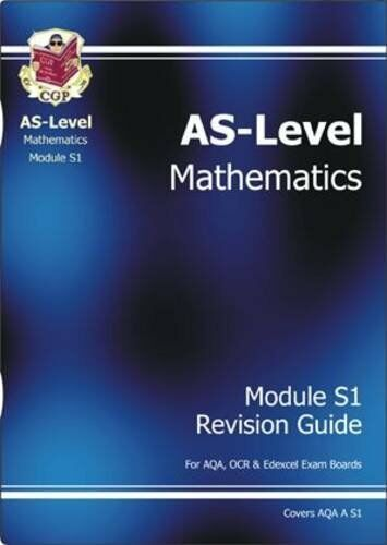 (EX-LIBRARY) 1841469858 AS Maths: Revision Guide S1 Pt. 1 & 2 CGP Books