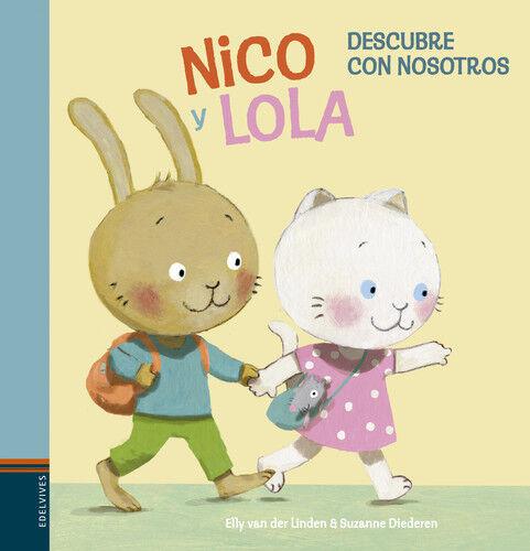 NICO Y LOLA Nº1. NUEVO. Envío URGENTE. LITERATURA INFANTIL: DE 0 A 12 AÑOS