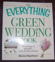 The Everything Green Wedding Book Wenona Napolitano 290 Pages