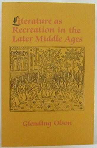 Literature as Recreation in the Later Middle Ages - Paperback - NEW