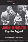 John McGrath: Plays for England by John McGrath (Paperback, 2005)