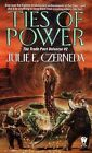 Ties of Power by Julie E. Czerneda (Paperback, 1999)