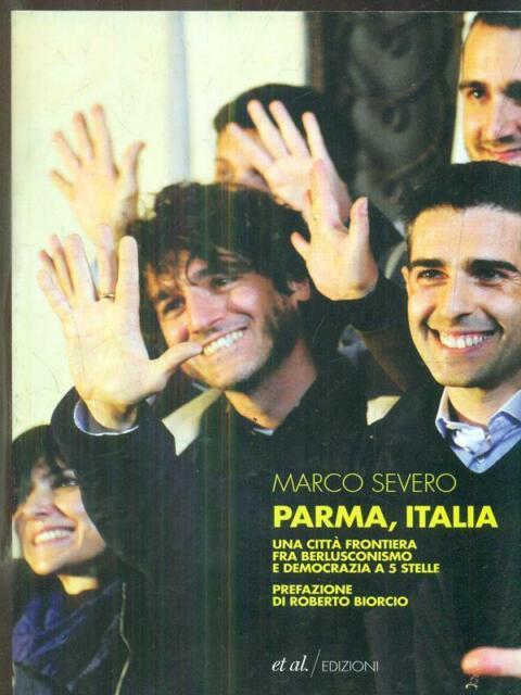 PARMA, ITALIA  MARCO SEVERO ET AL. EDIZIONI 2013 RAGIONI E PASSIONI