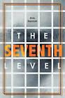 The Seventh Level by Dirk Hanson (Paperback / softback, 2009)