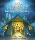 The Nativity by May Eliot (Paperback, 2013)