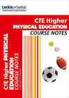 Course Notes: CfE Higher Physical Education Course Notes by Caroline Duncan, Linda McLean, Leckie & Leckie (Paperback, 2015)