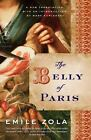 Modern Library Classics: The Belly of Paris by Émile Zola (2009, Paperback)