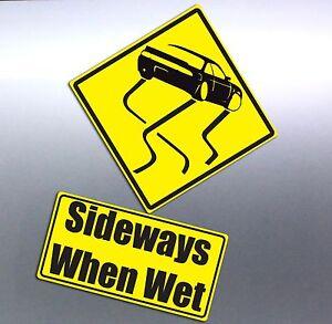 Sideways-when-wet-drift-sign-funny-Vinyl-cut-Car-sticker-aussie-made-amp-designed