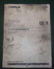 Cat Caterpillar Th103 Telehandler Parts Manual Book Sn 3pn2027 2499