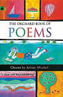 The Orchard Book of Poems by Hachette Children's Group (Paperback, 1996)