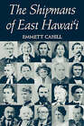 The Shipmans of East Hawai'I by Emmett Cahill (Paperback, 1995)