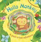 Hello Monkey by Parragon (Board book, 2014)