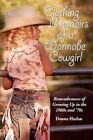 Clothing Memoirs of a Wannabe Cowgirl 9780595521609 by Donna Harlan Book