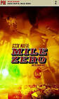 Geek Mafia: Mile Zero: v. 2: Mile Zero by Rick Dakan (Paperback, 2008)