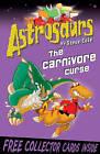 Astrosaurs 14: The Carnivore Curse by Steve Cole (Paperback, 2009)