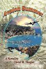 Avalon Summer David M. Hooper Romance iUniverse Paperback 9780595478187