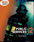 BTEC Level 2 First Public Services Student Book by Elizabeth Toms, Tracey Lilley, Debra Gray (Paperback, 2010)