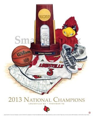 2013 UofL University of Louisville Basketball Championship Print,S Scinta Sig
