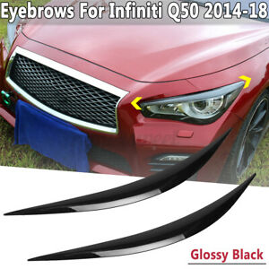 FOR-INFINITI-Q50-14-2020-GLOSSY-BLACK-ABS-HEADLIGHT-EYE-LID-COVER-PAIR-EYEBROWS